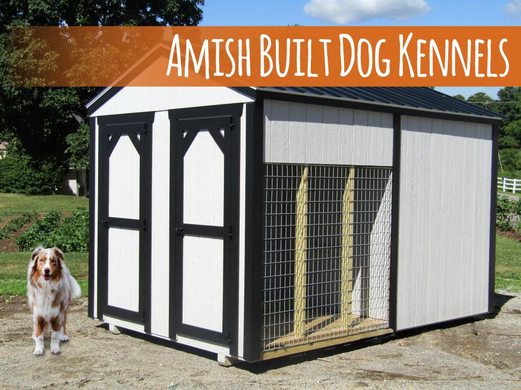 Amish Built Dog Kennels