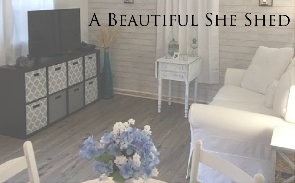 A Beautiful She Shed