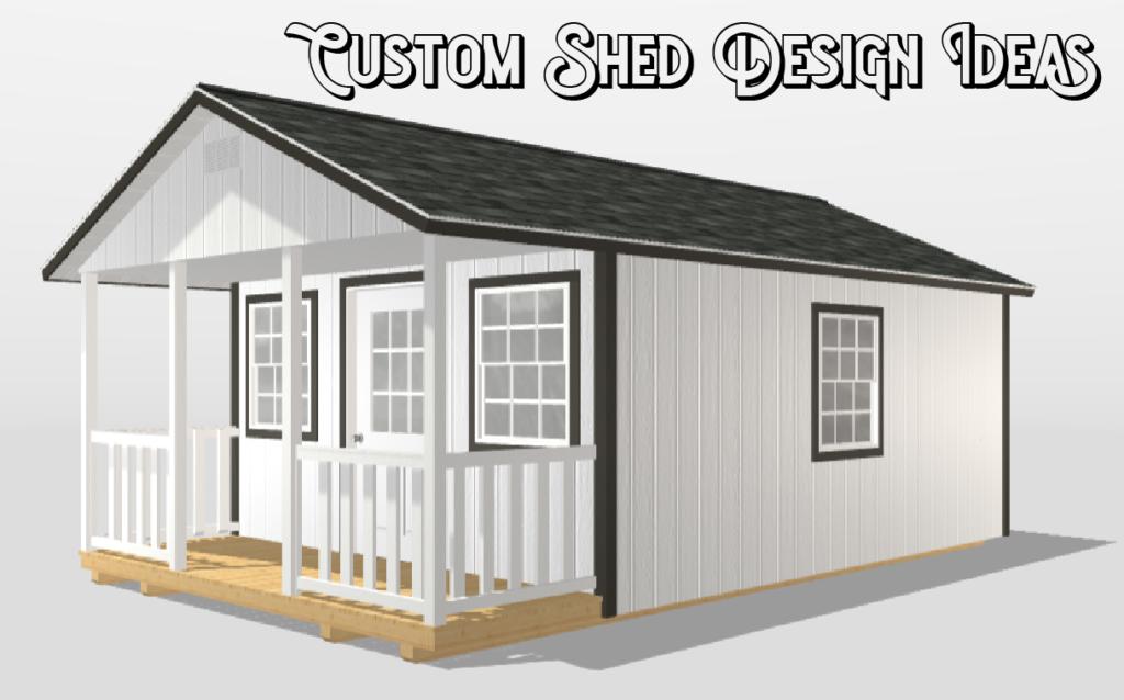Custom Shed Design Ideas